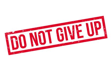 Ne pas abandonner le timbre en caoutchouc Banque d'images - 77620579