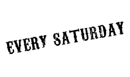 Every Saturday rubber stamp Illustration