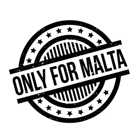 Only For Malta rubber stamp