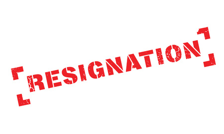 Resignation rubber stamp