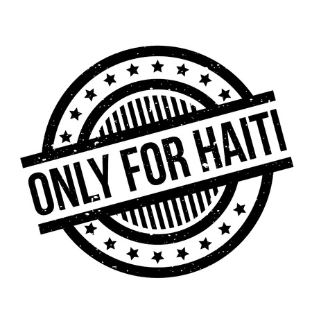 Only For Haiti rubber stamp
