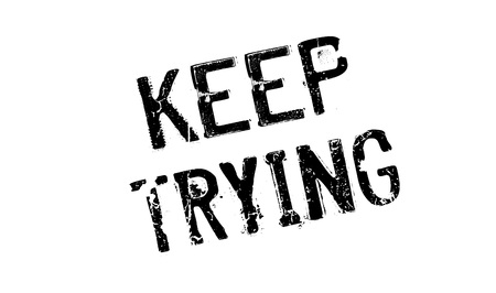 Keep Trying rubber stamp Illustration