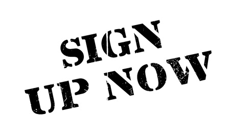 settle up: Sign Up Now rubber stamp