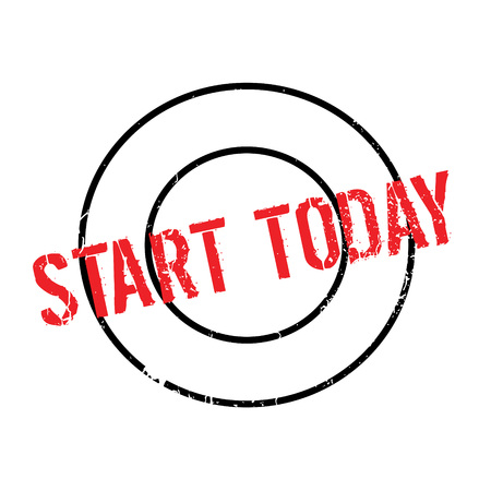 Start Today rubber stamp