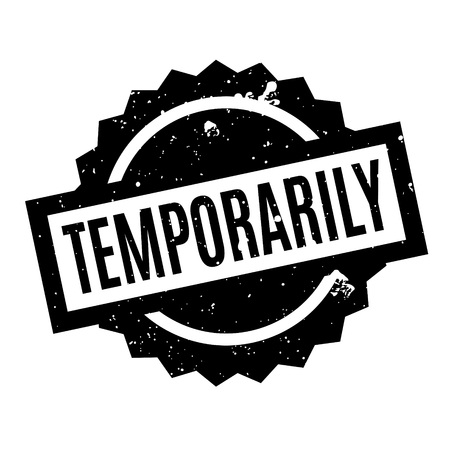 temporarily: Temporarily rubber stamp
