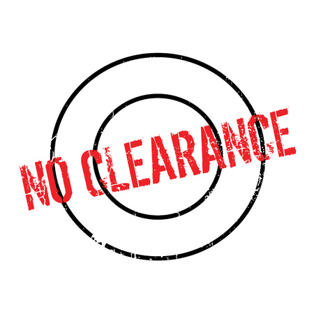 No Clearance rubber stamp