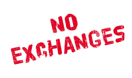 No Exchanges rubber stamp Stock Vector - 77707991