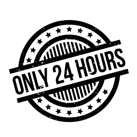 Only 24 Hours rubber stamp
