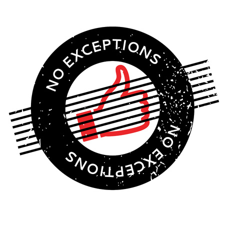 No Exceptions rubber stamp Illustration