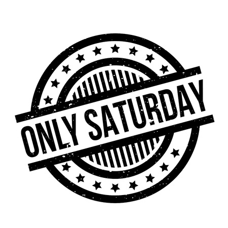Only Saturday rubber stamp Illustration