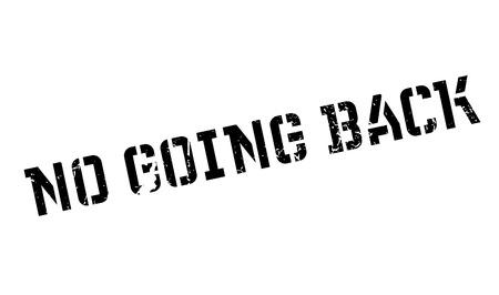 No Going Back rubber stamp Illusztráció