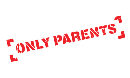 Only Parents rubber stamp Illustration