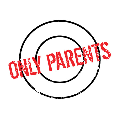 Only Parents rubber stamp. Grunge design with dust scratches. Effects can be easily removed for a clean, crisp look. Color is easily changed.