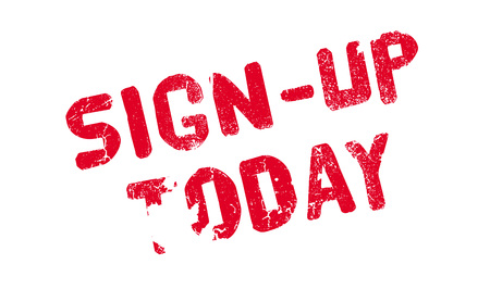 Sign-Up Today rubber stamp