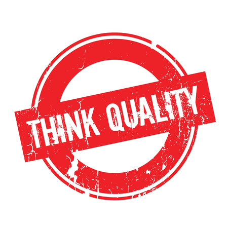 trait: Think Quality rubber stamp
