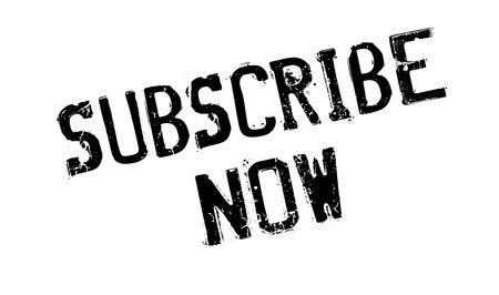 subscribe now: Subscribe Now rubber stamp Illustration