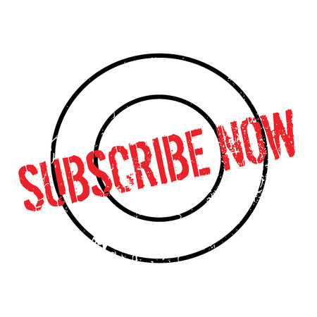 Subscribe Now rubber stamp Illustration