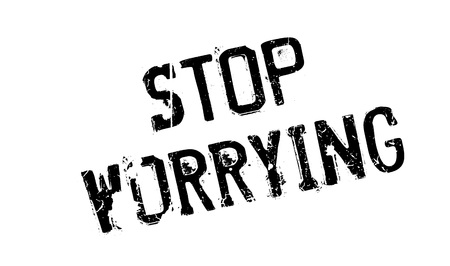 Stop Worrying rubber stamp Ilustrace