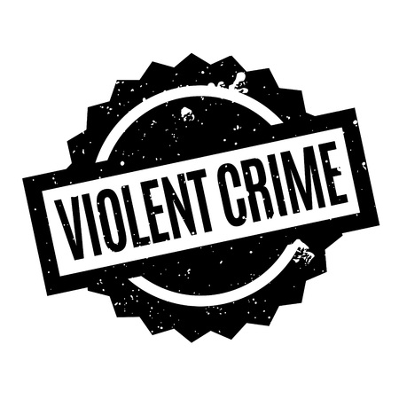 violent: Violent Crime rubber stamp