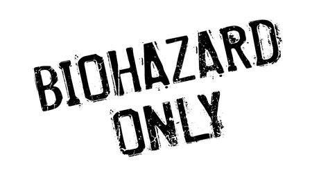 biohazard: Biohazard Only rubber stamp