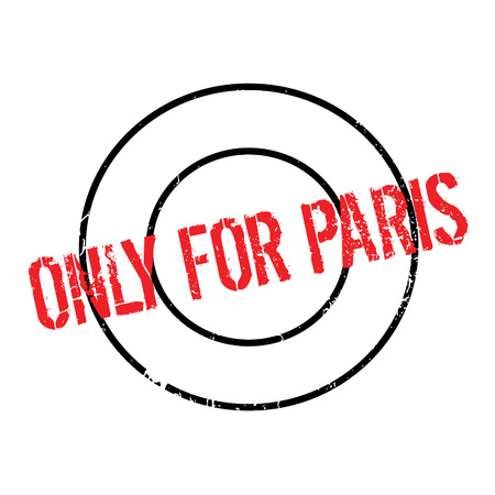 Only For Paris rubber stamp