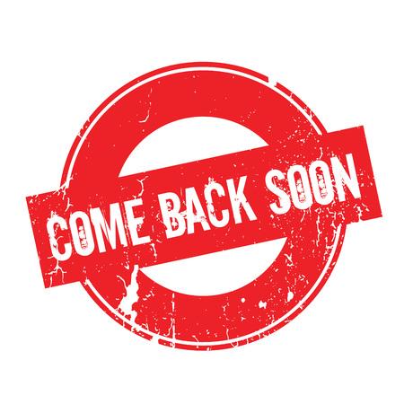 Come Back Soon rubber stamp Иллюстрация