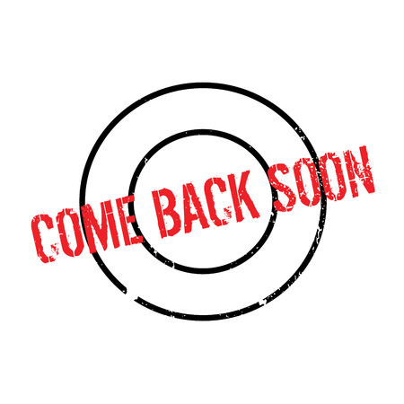 Come Back Soon rubber stamp Illustration