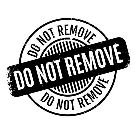 Verwijder de rubberen stempel niet Stock Illustratie