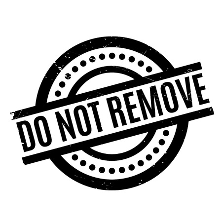 eliminate: Do Not Remove rubber stamp