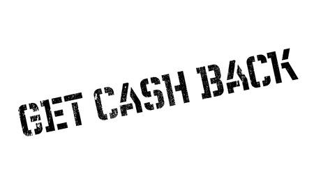Get Cash Back rubber stamp Illustration