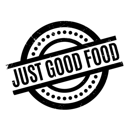 Just Good Food rubber stamp. Grunge design with dust scratches. Effects can be easily removed for a clean, crisp look. Color is easily changed.