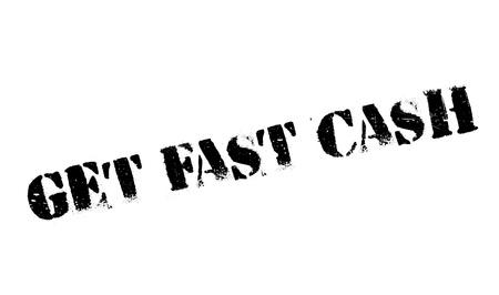 make money fast: Get Fast Cash rubber stamp