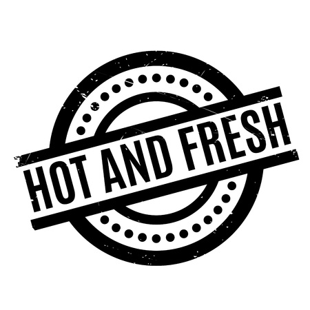 heated: Hot And Fresh rubber stamp