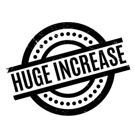 Huge Increase rubber stamp