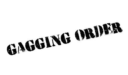 Gagging Order rubber stamp Illustration