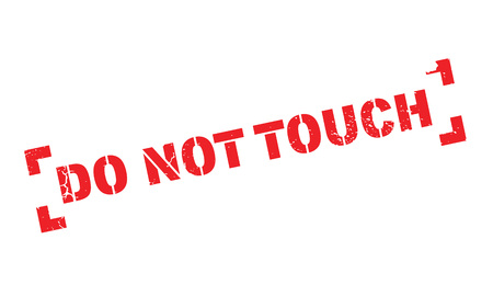 fondling: Do Not Touch rubber stamp