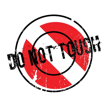 Do Not Touch rubber stamp