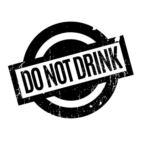 Do Not Drink rubber stamp