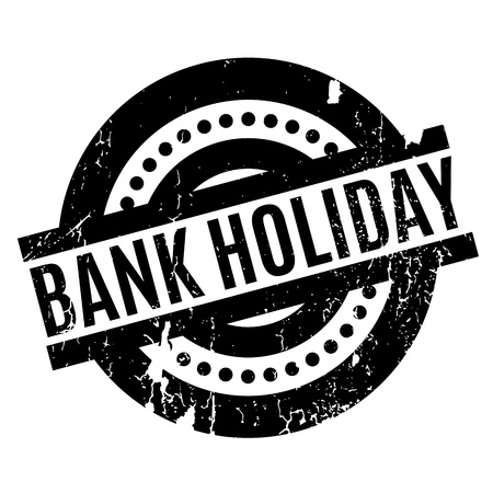 stockpile: Bank Holiday rubber stamp. Grunge design with dust scratches. Effects can be easily removed for a clean, crisp look. Color is easily changed.