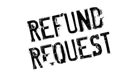 recourse: Refund Request rubber stamp. Grunge design with dust scratches. Effects can be easily removed for a clean, crisp look. Color is easily changed.