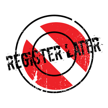 uni: Register Later rubber stamp