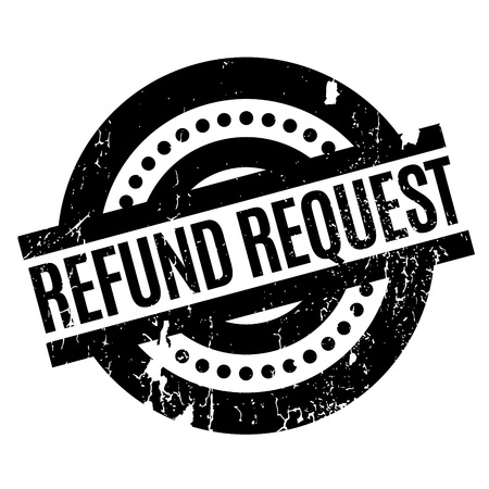 remuneration: Refund Request rubber stamp. Grunge design with dust scratches. Effects can be easily removed for a clean, crisp look. Color is easily changed.