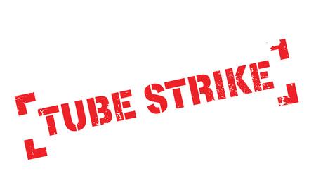 Tube Strike rubber stamp