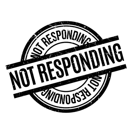 reciprocate: Not Responding rubber stamp