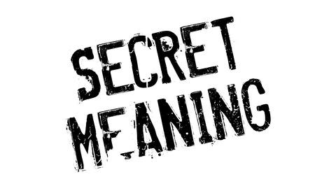 Secret Meaning rubber stamp