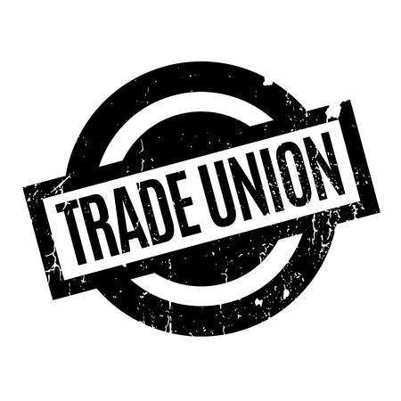 trade union: Trade Union rubber stamp