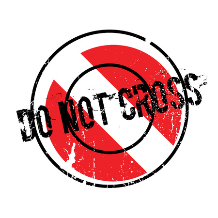 Do Not Cross rubber stamp Stock Photo