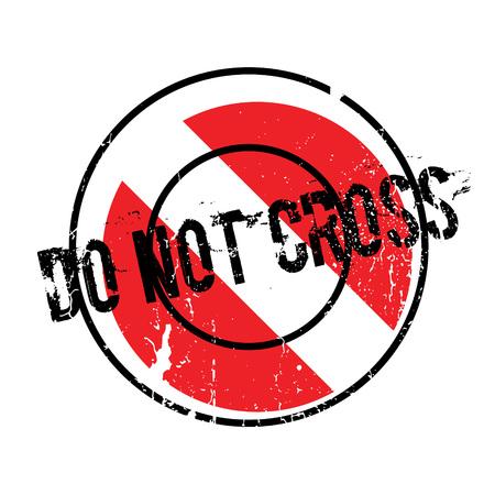 no pase: No cruce el sello de goma
