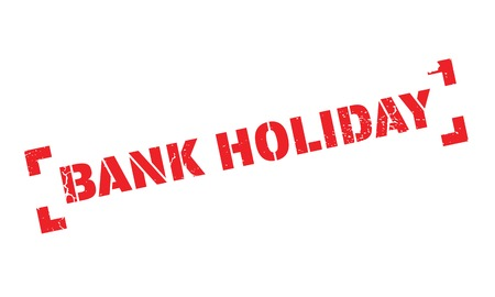 recess: Bank Holiday rubber stamp