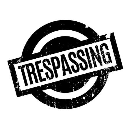Trespassing rubber stamp